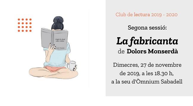 Fotografia de l'activitat LA FABRICANTA, DE DOLORS MONSERDÀ. CLUB DE LECTURA