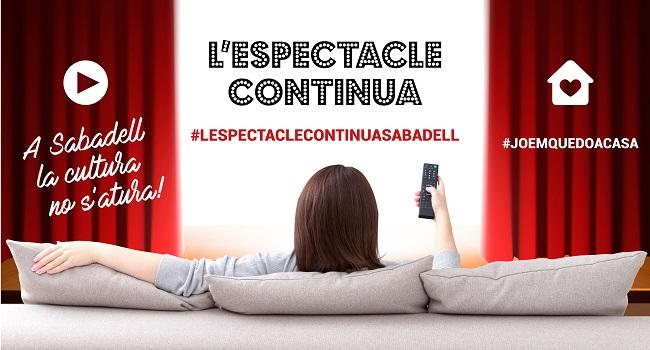 Fotografia de l'activitat #LESPECTACLECONTINUASABADELL A INTERNET